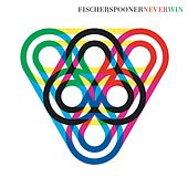 Never Win (Soft Pink Truth Remix) by Fischerspooner