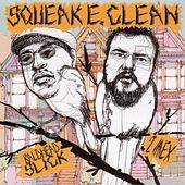 Squeak E. Clean Presents: Baldhead Slick/ 2 Mex by Various Artists