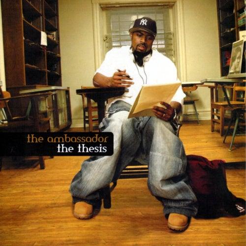 The Ambassador - The Thesis Album