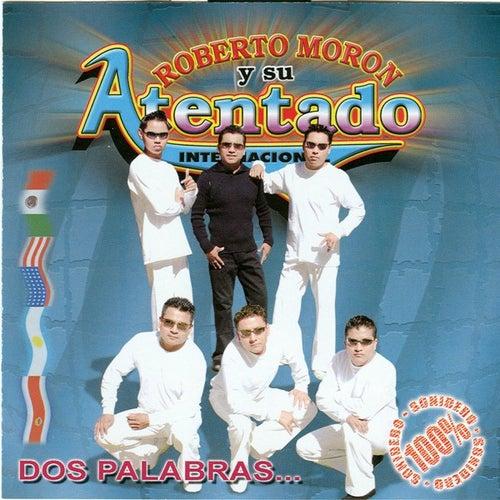 Dos Palabras by Roberto Moron