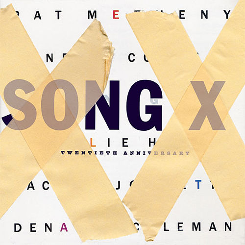 Song X by Pat Metheny