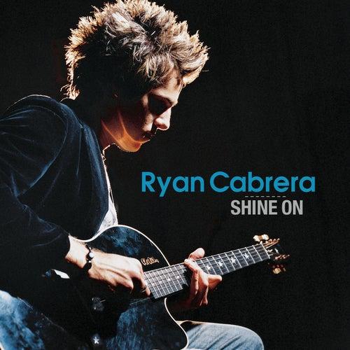 Shine On by Ryan Cabrera