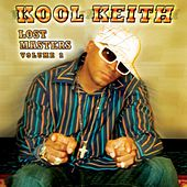 The Lost Masters Vol. 2 by Kool Keith