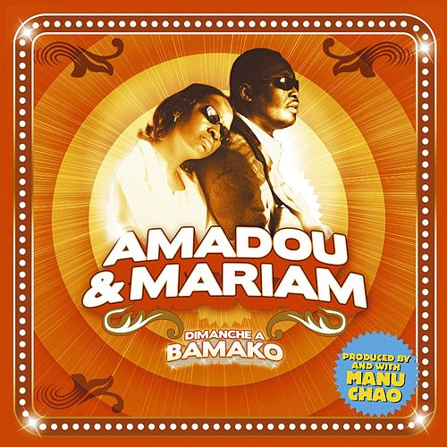 Dimanche a  Bamako by Amadou & Mariam