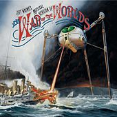 Jeff Wayne's Musical Version Of The War Of The Worlds by Jeff Wayne