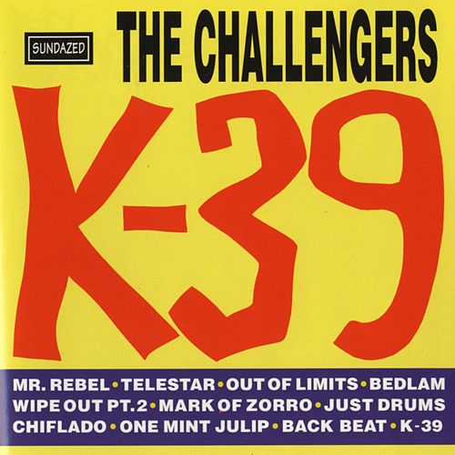 K-39 by The Challengers