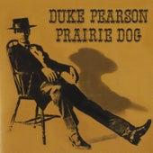 Prairie Dog by Duke Pearson