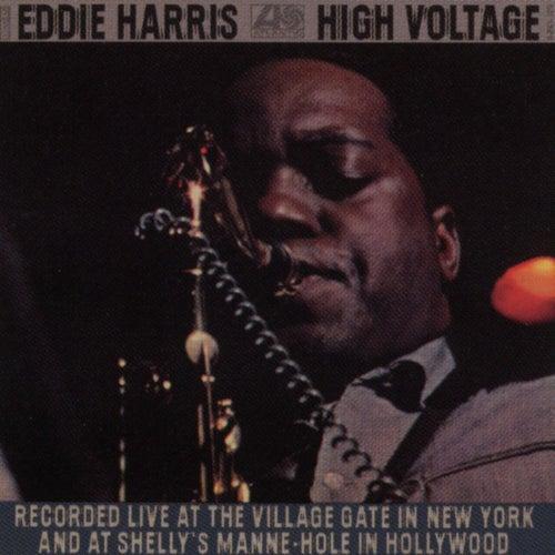 High Voltage by Eddie Harris