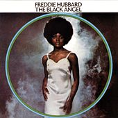 The Black Angel by Freddie Hubbard