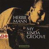My Kinda Groove by Herbie Mann