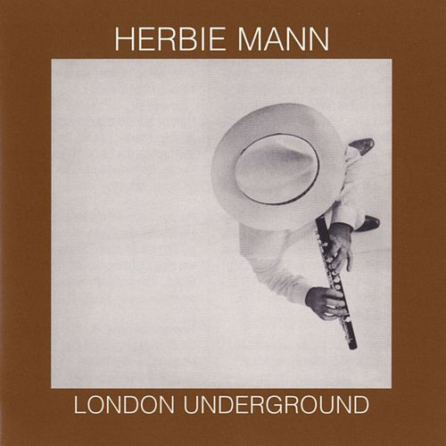 London Underground by Herbie Mann
