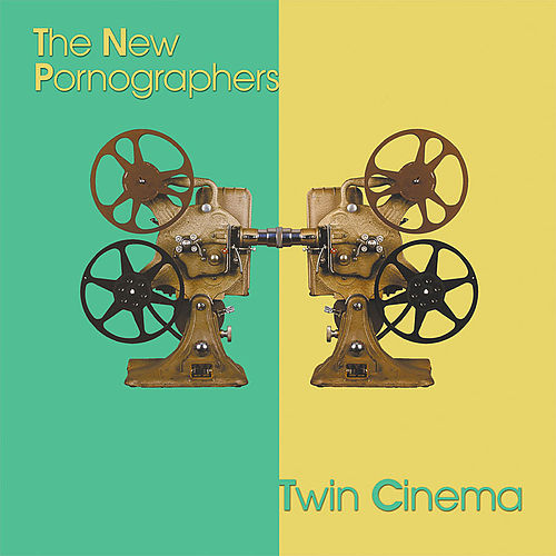 Twin Cinema by The New Pornographers