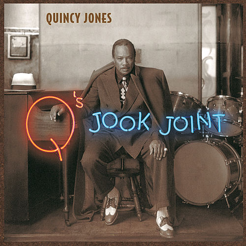 Q's Jook Joint by Quincy Jones