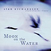 Moon On The Water by Stan Richardson