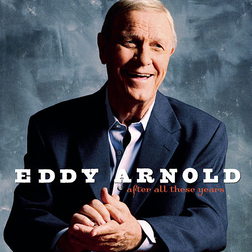 After All These Years by Eddy Arnold
