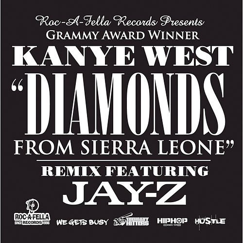 Diamonds From Sierra Leone Remix by Kanye West