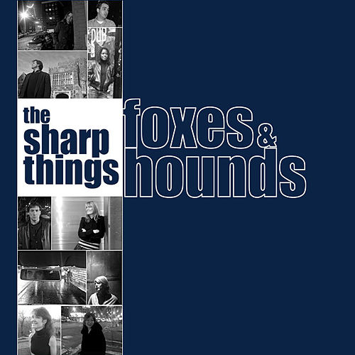 Foxes and Hounds by The Sharp Things