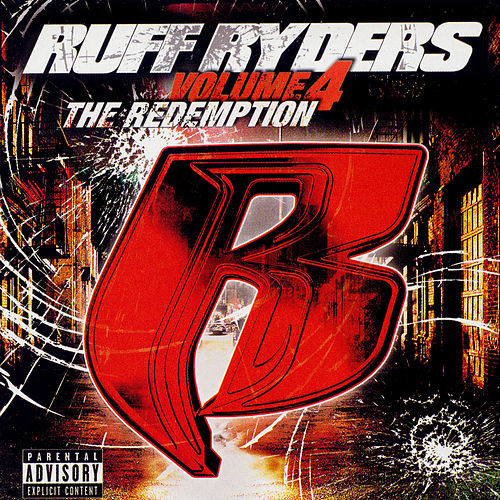 Ruff Ryders, Vol. 4: The Redemption by Various Artists