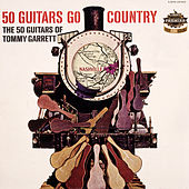 Go Country by 50 Guitars Of Tommy Garrett