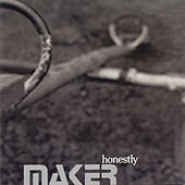 Honestly by Maker
