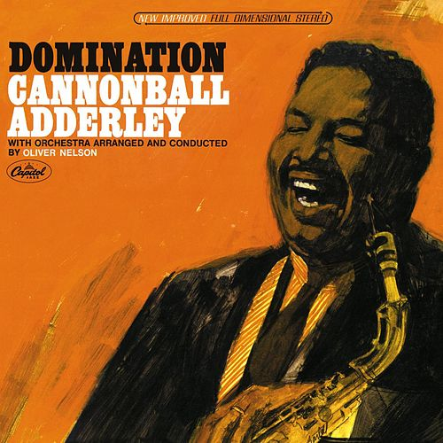 Domination von Cannonball Adderley