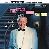 The Stage Door Swings by Stan Kenton