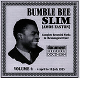 Bumble Bee Slim Vol. 4 1935 by Bumble Bee Slim