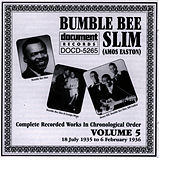 Bumble Bee Slim Vol. 5 1935-1936 by Bumble Bee Slim