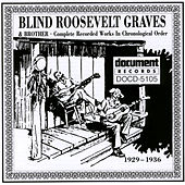 Blind Roosevelt Graves (1929-1936) by Blind Roosevelt Graves