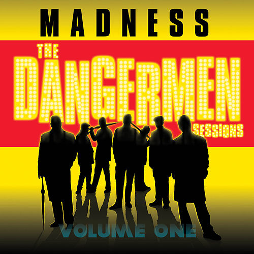 The Dangermen Sessions Vol.1 by Madness