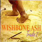 Tracks 2 by Wishbone Ash