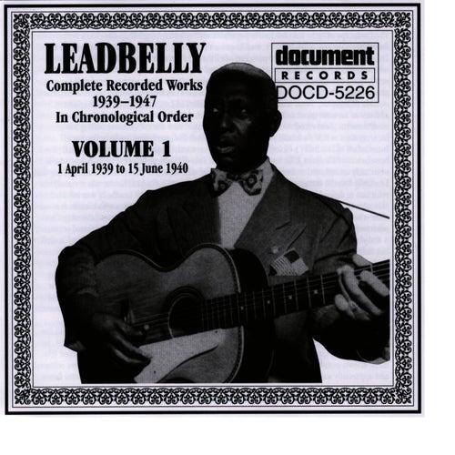 Leadbelly Vol. 1 1939-1940 by Leadbelly