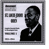 St. Louis Jimmy Oden Vol. 1 1932-1944 by St. Louis Jimmy Oden