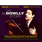 The Al Bowlly Story by Al Bowlly
