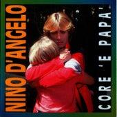 Core 'E Papa' by Nino D'Angelo
