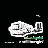 Still Bangin' EP by DJ Liquid