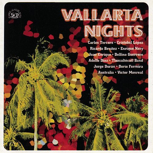 Vallarta Nights - Café Caliente by Various Artists