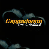 The Struggle by Cappadonna