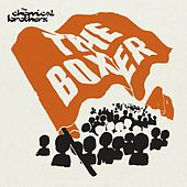 The Boxer by The Chemical Brothers