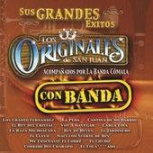 Sus Grandes Exitos - Con Banda by Los Originales De San Juan