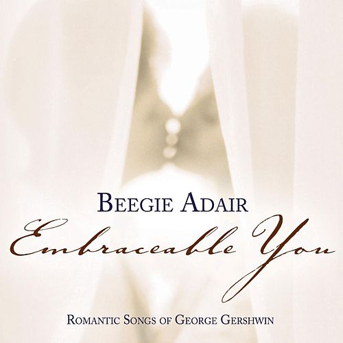 Embraceable You by Beegie Adair