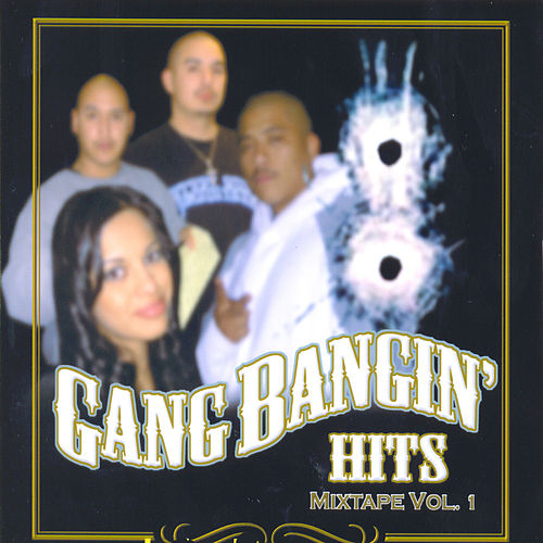 Gangbangin' Hits: Mixtape Vol. 1 by Various Artists