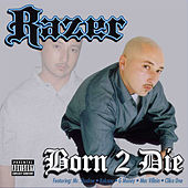 Born 2 Die by Razor (Hip Hop)