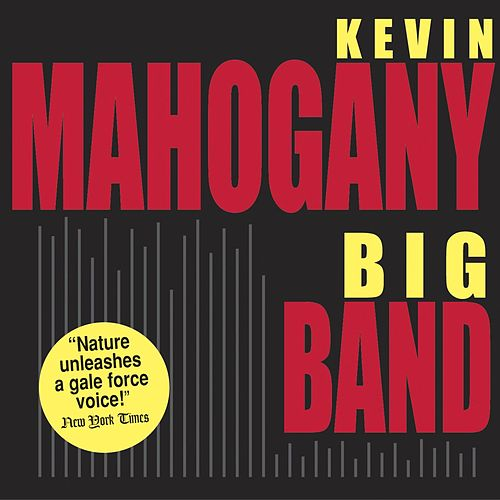 Big Band by Kevin Mahogany