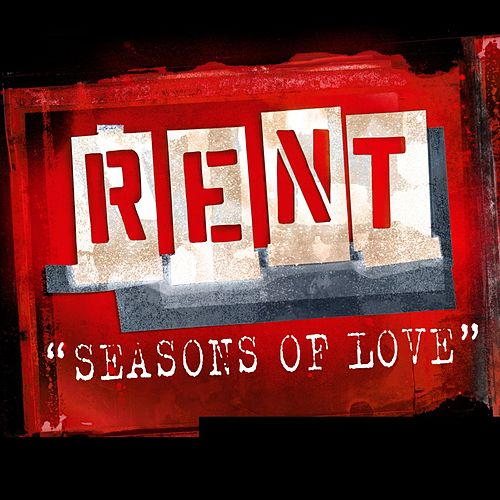 'Seasons Of Love' - From The Motion Picture RENT by Cast Of Rent
