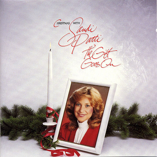 Christmas With Sandi Patty: The Gift Goes On by Sandi Patty