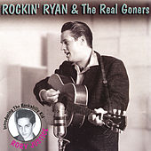 Live and Lowdown by Rockin' Ryan & The Real Goners