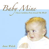 Baby Mine by Anne Walsh