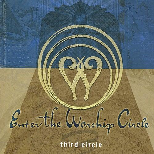 Third Circle by Enter The Worship Circle