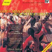 Gott, Man Lobet Dich In Der Stille by Georg Philipp Telemann